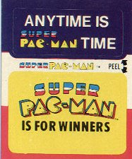 Anytime is Super Pac-Man time / Super Pac-Man is for winners