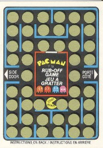 Canadian Pac-Man Rub-Off Game